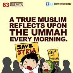 """#063 Ahmad Says: """"A true Muslim reflects upon the ummah every morning."""""""