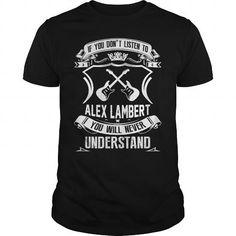 Awesome Tee Alex Lambert Shirt; Tee
