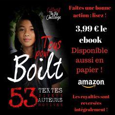 #TousPourBoilt Projet solidaire Blog, Movie Posters, Authors, Livres, Film Poster, Film Posters