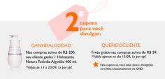 SEMANA DO CLIENTE DESCONTO DE ATÉ 40% E MAIS UTILIZE UM DOS CUMPONS E GANHE VANTAGENS!! WWW.REDE.NATURA.NET/ESPACO/NOVO
