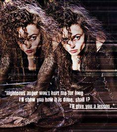Bellatrix Lestrange.