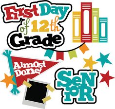 First Day Of 12th Grade SVG school svg files for scrapbooking free svg files