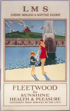 Fleetwood for Sunshine, Health & Pleasure', LMS poster, c.1930s.
