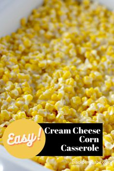 Easy Cream Cheese Corn Casserole, the perfect side dish for any barbecue or holiday dinner! Cheesy Corn Casserole | Baked Corn | Jackstack Corn | Baked Cream Corn Easy Appetizer Recipes, Brunch Recipes, Easy Recipes, Easy Meals, Appetizers, Potluck Side Dishes, Best Side Dishes, Vegetable Side Dishes, Side Dish Recipes