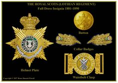 British; The Royal Scots(Lothian Regiment), Full Dress Insignia, Helmet plate, button, Collar badges & belt buckle, 1881 Military Art, Military History, Military Fashion, Colonial, Bonnet Cap, Army Hat, Cold Steel, British Army, Belt Buckle