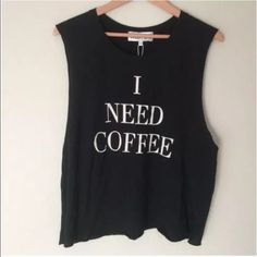 "Wildfox I Need Coffee Sleeveless Tank Small ☕️☕️ NWT Wildfox ""I Need Coffee"" Sleeveless Tank Small  NWT Size:  Small Wildfox Tops Tank Tops"