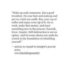 """Wake up early tomorrow. Eat a good breakfast. Do your hai"
