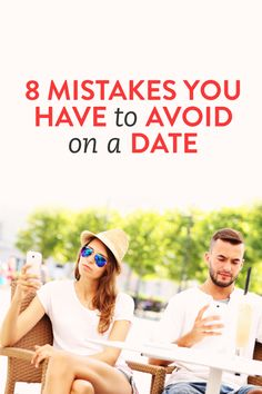 Table of 8 dating mistakes