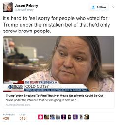 "She says ""I thought president Trump was only going to screw brown people """