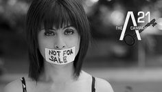 """A 21Campaign by Fran Vega: """"The practice of selling women is not ok. We are not a commodity.   Support. Raise Awareness. Make the world a better place"""""""