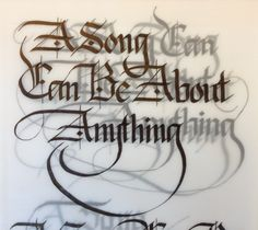 A Song Can Be About Anything Calligraphy by Dan Wilson