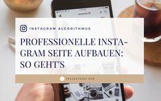 Wie wirkt dein Instagram-Profil auf deine Follower und potenzielle Kunden? Hier findest du 3 Tipps, um einen guten Eindruck zu machen.