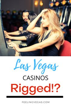 When it comes to gambling in Las Vegas casinos, players are on top of the world when they're winning, and mired down in anxiety and depression when   losing. Sometimes, players lose so badly that they often wonder if the casino is rigged? Find out some tips about slot machines, poker and other games of chance at casinos in Las Vegas. #lasvegas #vegas #vegascasino Las Vegas Tips, Las Vegas Slots, Vegas Casino, Roulette Game, Nevada State, Top Of The World, Casino Games, Slot Machine, Best Hotels