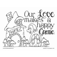 Valentines coloring pages for adults. This charming Scandinavian Gnome Home is sure to put a smile on anyone's face. It has fun details to color and a love quote to inspire romance. Visit Coloring Pages Bliss to see more cute Gnome Coloring Pages and all of the fun art that Jennifer Stay is creating for you.