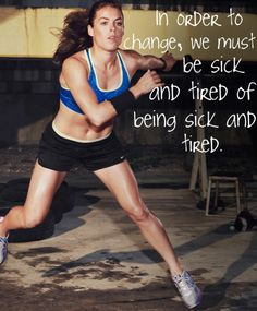 This is so true! Once you start eating healthy and doing something active you will be surprised how great you feel and how, mysteriously, you don't feel sick or tired like you used to! Try it!