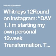 """Whitneys 12Round on Instagram: """"DAY 1. I'm starting my own personal 12week Transformation. Today was about the strict squats, bench and bent over rows. Anyone care to join…"""""""