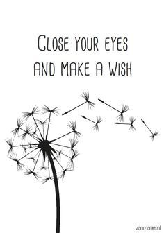 Quotes about Happiness : Dandelion w/ sèeds close your eyes and make a wish Wish Quotes, Words Quotes, Me Quotes, Sayings, Profil Facebook, Message Positif, Drawing Quotes, Drawing Ideas, Make A Wish