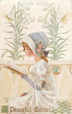 A PEACEFUL EASTER!  girl in Easter bonnet holding up & reading book, lilies behind