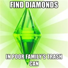 Sims - find diamonds in poor family's trash can