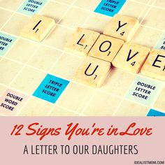 """""""12 Signs That You're in Love - A Letter to My Daughter"""" ABSOLUTELY LOVE THIS. Love is different for everyone, but you'll know when you've found it."""
