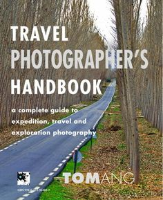 Tom Ang's Travel Photographer's Handbook