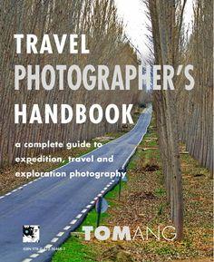 Tom Ang's Travel Photographer's Handbook