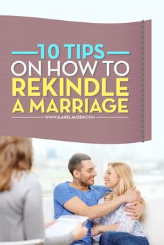 Rekindle A Marriage | When you lose the spark in your marriage, it feels like more of a chore to be in the relationship than a pleasure. That goes against everything a good marriage should do for you. A good marriage should make you feel loved, supported, and part of a team that will take on the world together if you have to, not drag you down and make you feel stuck or unhappy | http://www.ilanelanzen.com/loveandrelationships/10-tips-on-how-to-rekindle-a-marriage/