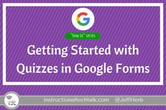 At ISTE this past week (2016 in Denver), Google announced the ability to create self-grading quizzes in Google Forms. This was a welcomed surprise to the Google Apps-using education world and inclu…