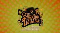 CECUT - El Sonido Tijuana