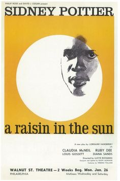 A Raisin In The Sun (Broadway) posters for sale online. Buy A Raisin In The Sun (Broadway) movie posters from Movie Poster Shop. We're your movie poster source for new releases and vintage movie posters. Sun Movies, Good Movies, Best Movie Posters, Cool Posters, Broadway Plays, Broadway Shows, Lorraine Hansberry, Awesome Wow, Poster Design Inspiration