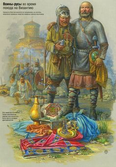 "Rus warriors after a raid: ""to the Vikings, any Christian church was merely a hoard of treasure."""
