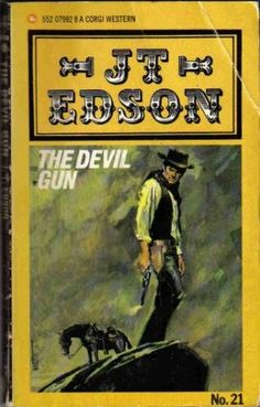 The Devil Gun by J. T. Edson http://www.amazon.co.uk/dp/0552079928/ref=cm_sw_r_pi_dp_57gKub192MATB