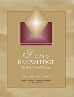 Steps to Knowledge: The Book of Inner Knowing - New Knowledge Library