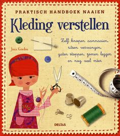 Kleding verstellen : praktisch handboek naaien - Joan Gordon
