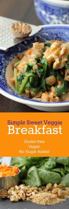 Nutritionicity | Recipe: This Simple Sweet Veggie Breakfast is reminiscent of Mom's oatmeal, but entirely plant-based and a fantastic comfort food (Gluten-Free, Vegan, No Sugar Added). Get the recipe http://www.nutritionicity.com/recipes/recipe-simple-sweet-veggie-breakfast-gluten-free-vegan-no-sugar-added/