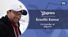 Interview of Kranthi Kumar, Co-Founder Migrera.com     #YoSuccessInterviews #Migrera