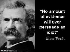 """""""No amount of evidence will ever persuade an Mark Twain - iFunny :) Wise Quotes, Quotable Quotes, Great Quotes, Words Quotes, Motivational Quotes, Funny Quotes, Inspirational Quotes, Strong Quotes, Attitude Quotes"""
