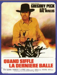SHOOTOUT - Gregory Peck - Pat Quinn - Robert F. Lyons - Written by Marguerite Roberts - Produced by Hal B. Wallis - Directed by Henry Hathaway - Universal Pictures - French Movie Poster.