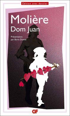 """Dom Juan - Molière """"Courtisant et rejetant toutes les femmes, sourd aux prières de son père et de son épouse, Dom Juan court à une mort certaine, prix de son libertinage."""" http://petitlien.com/mut68"""