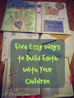 """""""How on earth do I manage to get my own time in God's word every day? How can I survive my busy day without speaking to God and listening for His voice?"""" Come investigate 5 easy ways to build faith with your children."""