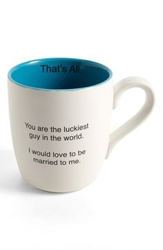 too funny lol.'That's All - You Are the Luckiest Guy in the World. I Would Love to Be Married to Me. Make Me Happy, Make Me Smile, Just Love, Just In Case, All I Ever Wanted, Married Life, I Laughed, Haha, Great Gifts
