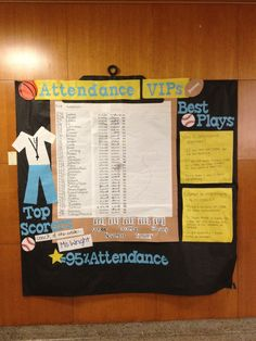 """On this """"Attendance VIPs"""" board, each homeroom's attendance is displayed, week by week, with different color stars marking high achievement. The teacher with the highest homeroom attendance is noted in the bottom left corner, as """"Coach of the Week."""" In addition, the """"Best Plays"""" list explains the purpose of the display in both English and Spanish - a must for our bilingual students and families."""