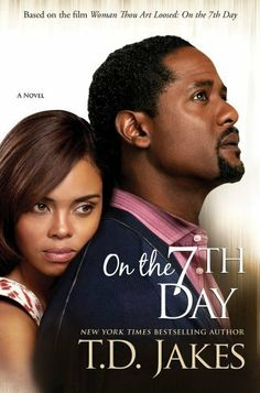 On the Seventh Day by T.D. Jakes. $10.67. 338 pages. Publisher: Atria Books (October 23, 2012)
