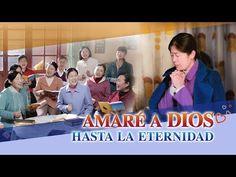 Amar a Dios con todo mi corazón | Amaré a Dios hasta la eternidad (vídeo musical oficial)|EVANGELIO DEL DESCENSO DEL REINO