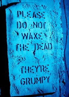 Do not wake up the dead halloween dead halloween pictures halloween images halloween ideas tombstone undead Halloween Graveyard, Halloween Tombstones, Halloween Signs, Halloween Projects, Holidays Halloween, Halloween Crafts, Happy Halloween, Halloween Party, Halloween Items