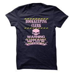 BOOKKEEPING CLERK T-Shirts, Hoodies. CHECK PRICE ==►…