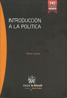 Introducción a la política / Ramón Cotarelo. - 2015