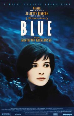 Directed by Krzysztof Kieslowski. With Juliette Binoche, Zbigniew Zamachowski, Julie Delpy, Benoît Régent. A woman struggles to find a way to live her life after the death of her husband and child. Juliette Binoche, Julie Delpy, Great Films, Good Movies, Cinema Paradisio, Three Colors Blue, Krzysztof Kieslowski, Cinema Posters, Movie Posters