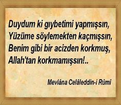 Mevlana Celaleddin-i Rumi Poem Quotes, Wise Quotes, Poems, Inspirational Quotes, Word Sentences, Writing Pens, English Quotes, Meaningful Words, Some Words