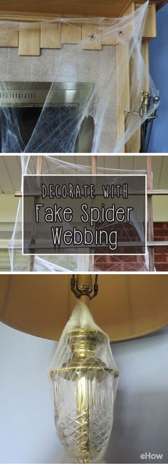 The easiest way to get your home ready for Halloween! Fake spider webs are essential: http://www.ehow.com/how_8252875_decorate-fake-spider-webbing.html?utm_source=pinterest.com&utm_medium=referral&utm_content=freestyle&utm_campaign=fanpage
